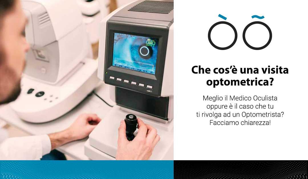 Che cos'è una visita optometrica